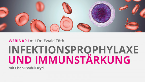 Expertenwebinar Infektionsprophylaxe und Immunstärkung - Live Stream - 19.05.2021
